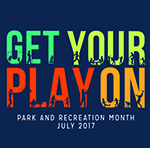 July is Park and Recreation Month